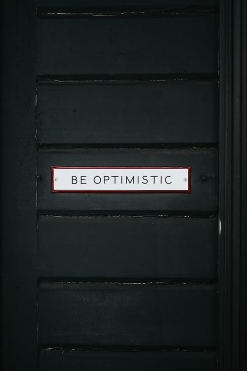 be optimistic in life